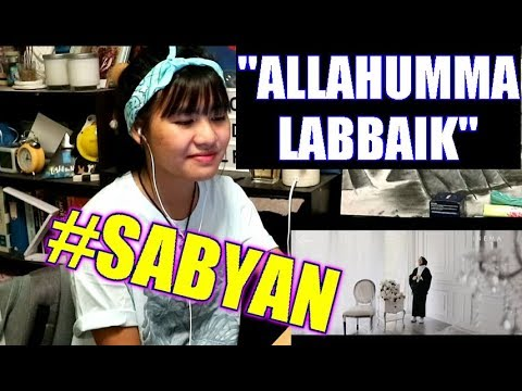SABYAN - ALLAHUMMA LABBAIK (Reaction)