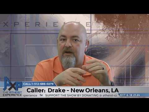 Morality & Well-Being | Drake - New Orleans, LA | Atheist Experience 21.24