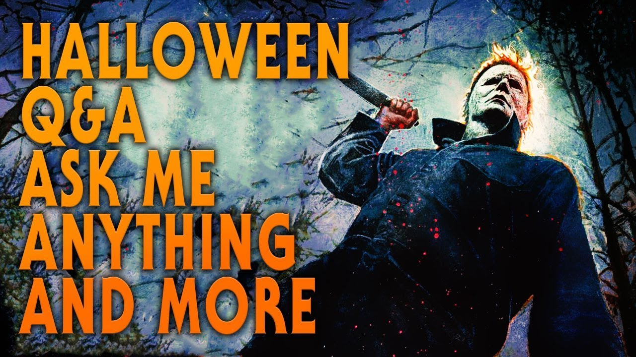 Halloween Q&A | Ask Me Anything | And More