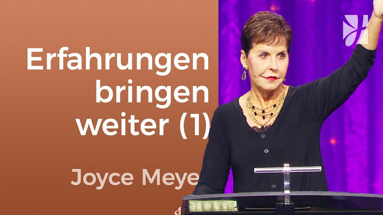 deine erfahrungen bringen dich weiter 1 joyce meyer. Black Bedroom Furniture Sets. Home Design Ideas