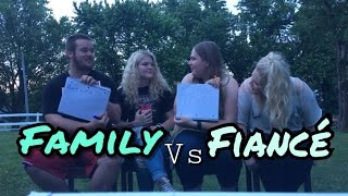 Family vs Fiance