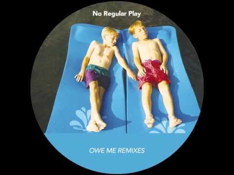 No Regular Play - Owe Me (Greg Paulus Remix)