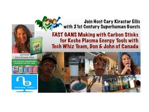 "Making ""fast"" Keshe GANS  for Plasma Energy Tools with Don & John - 21st Century Superhuman"