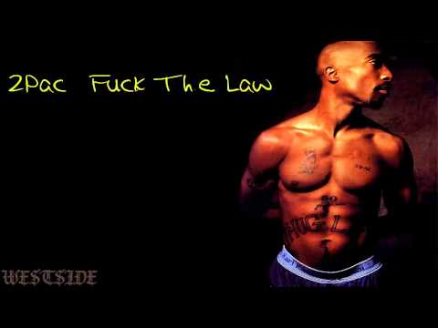 2Pac  Fuck The Law mp3 +download