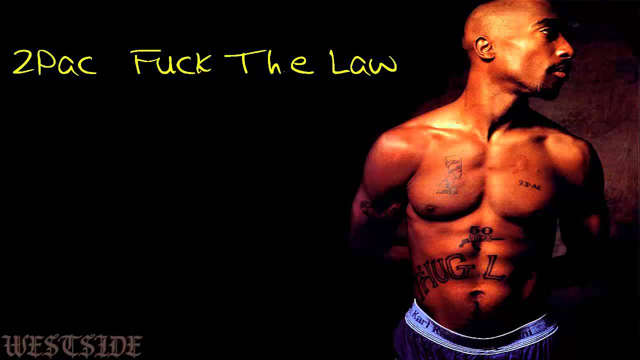 2pac Fuck The Law Mp3 Download