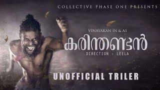 Karinthandan Unofficial Trailer Vinayakan Leela