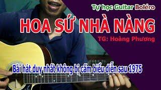 HOA SƯ NHÀ NÀNG Guitar BOLERO ĐỆM HÁT CƠ BẢN TỰ HỌC VÔ CÙNG ĐƠN GIẢN