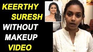 Heroine Keerthy Suresh Without Makeup Video || Cinema Garage