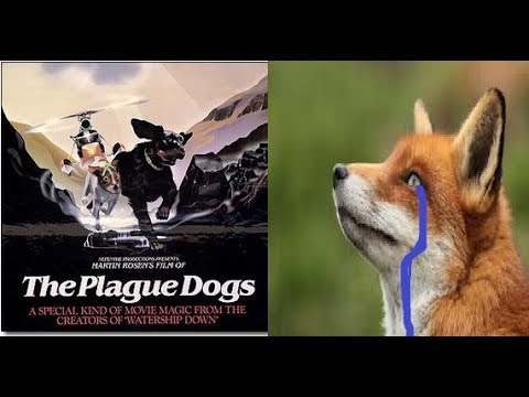 BAD MOVIES: PLAGUE DOGS