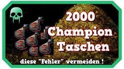 2000 Champion Taschen öffnen ! Mehr Gold mit diesen einfachen Tricks ! Gold Guide für Anfänger