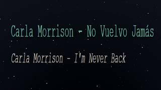 Carla Morrison - No Vuelvo Jamas (English Lyrics Translation)