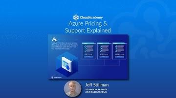 Azure Pricing & Support Explained  - Azure Training