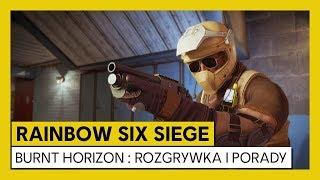 Tom Clancy's Rainbow Six Siege - Burnt horizon: Rozgrywka i wskazówki