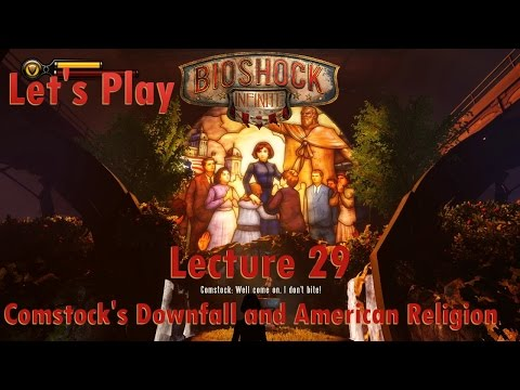 Let's Play BioShock Infinite: Lecture 29