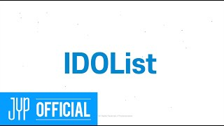 2020 JYP Entertainment 'IDOList' Promotion Video