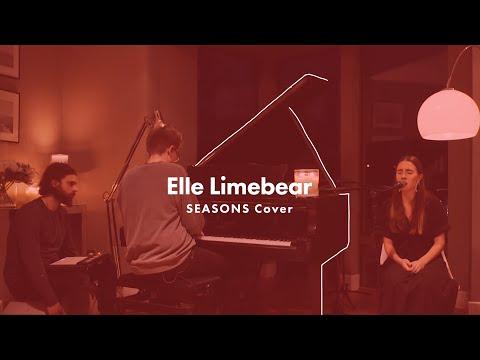 Elle Limebear: Seasons [ft. Sarah Bird] (Hillsong Worship Cover)