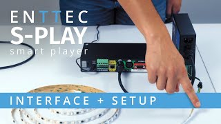 S-PLAY: INTERFACE + SETUP ~ DMX Ethernet lighting show smart player/recorder