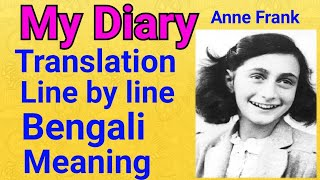 My Diary by Anne Frank Bengali translation /meaning/class VII-7/west Bengal board