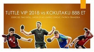 Review Tuttle VIP 2018 vs Kokutaku 888 ET #tabletennisexperts