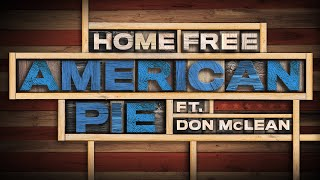 Home Free - American Pie ft. Don McLean (Official Music Video)