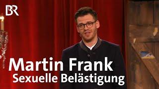 Martin Frank   Sexuelle Belästigung   Brettl-Spitzen IX   BR