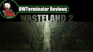Holiday 2015 Review - Wasteland 2 (Director