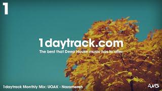 Monthly Mix October '17 | UOAK - Nazomeren | 1daytrack.com