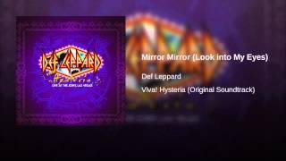 Mirror Mirror (Look into My Eyes)