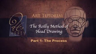 The Reilly Method of Head Drawing- Part 1