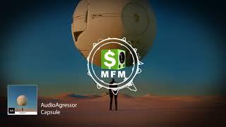 AudioAgressor - Capsule FREE Trance Music For Monetize