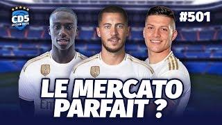 Real Madrid : Le mercato parfait ? - Replay #501 - #CD5