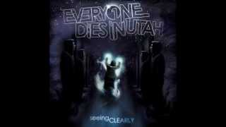 Download Everyone Dies In Utah - Seeing Clearly (Full Album) MP3 song and Music Video