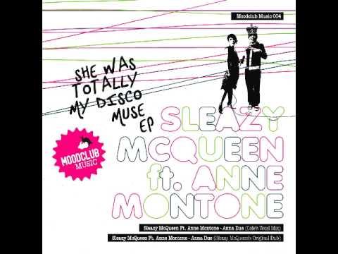 Anna Due, Sleazy McQueen Ft. Anne Montone