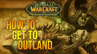WoD - How to get to outland
