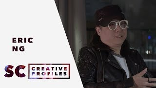 SC/Creative Profile : Eric Ng 黃韻仁