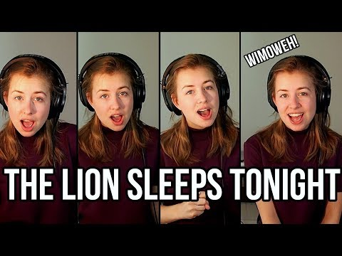 The Lion Sleeps Tonight  (A Cappella Cover)