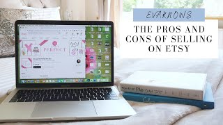 THE BIGGEST PROS AND CONS OF SELLING ON ETSY 2019!