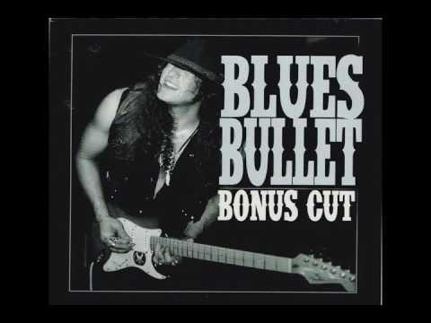 Blues Bullet -