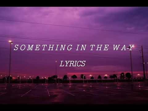 Jorja Smith - Something In The Way lyrics