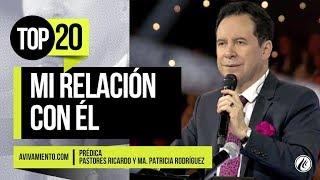 Mi relación con Él (prédica) - Pastor Ricardo Rodríguez