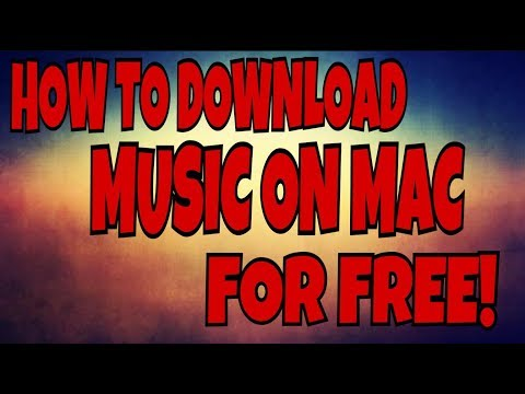 How to Download Music on Mac For Free!!