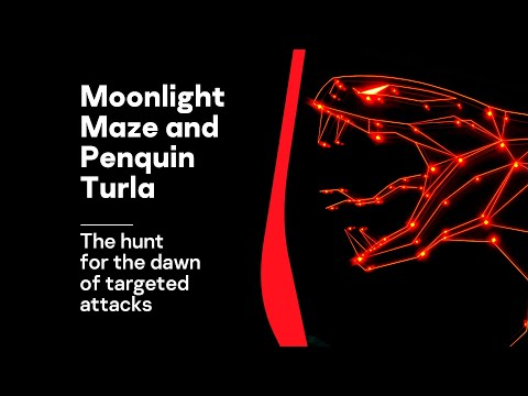 Moonlight Maze and Penquin Turla: the hunt for the dawn of targeted attacks