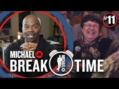[#11] Blind Spots | Break Time | Michael Jr.