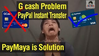 Paypal to Paymaya Instant Transfer best alternative ways from Paypal to Gcash