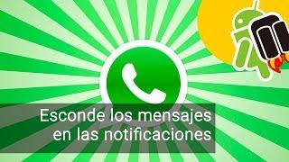 Cómo esconder los mensajes de whatsapp para que no se lean en las notificaciones