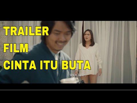 OFFICIAL TRAILER FILM CINTA ITU BUTA 2019