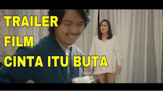 Video OFFICIAL TRAILER FILM CINTA ITU BUTA 2019 download MP3, 3GP, MP4, WEBM, AVI, FLV November 2019