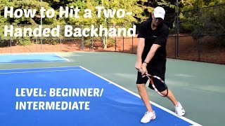 Hit Consistent Two-Handed Backhands