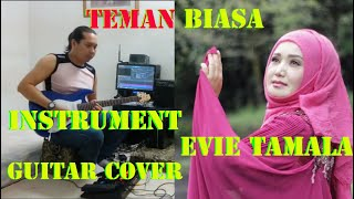 "TEMAN BIASA "" EVIE TAMALA - INSTRUMENT BY"" Shi Amank"
