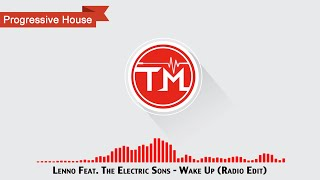 Lenno Feat. The Electric Sons - Wake Up (Radio Edit)